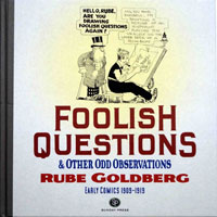 Foolish Questions & Other Odd Observations: Early Comics 1909 - 1919